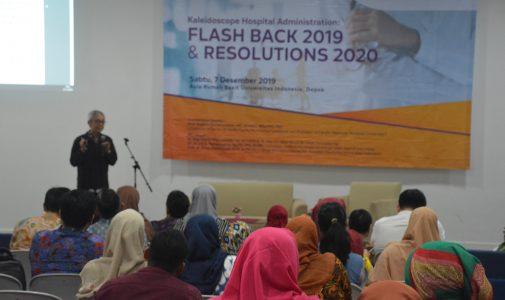 FKM UI Selenggarakan Half Day Seminar Bertajuk Kaleidoscope Hospital Administration: Flash Back 2019 and Resolutions 2020