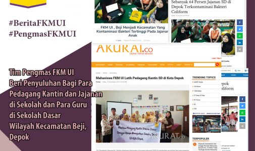 Tim Pengmas FKM UI Beri Penyuluhan Bagi Para Pedagang Kantin dan Jajanan serta Para Guru di Sekolah Dasar Wilayah Kecamatan Beji, Depok