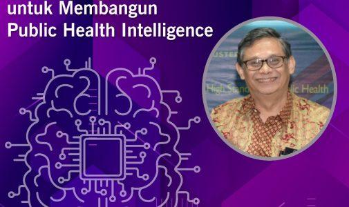 Agenda Riset Mutakhir: Menggunakan Learning Machine untuk membangun Public Health Intelligence