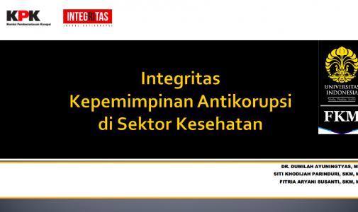 Integritas Kepemimpinan Antikorupsi di Sektor Kesehatan