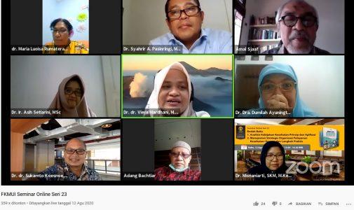 Seminar Online FKM UI Seri 23: Bedah Buku Analisis Kebijakan Kesehatan Prinsip dan Aplikasi Serta Manajemen Strategis Organisasi Pelayanan Kesehatan, Konsep dan Langkah Praktis
