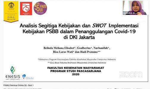 Seminar Online FKM UI Ke-26: Diseminasi Hasil Evaluasi Materi Komunikasi, Informasi dan Edukasi (KIE) terkait Covid-19 bagi Pemerintah Daerah
