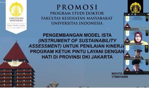 Doktor FKM UI Teliti: Pengembangan Model ISTA (Instrument of Sustainability Assessment) untuk Penilaian Kinerja Program Ketuk Pintu Layani Dengan Hati di Provinsi DKI Jakarta