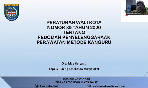 Seminar Online Seri 15 Kerjasama FKM UI dan DPRD Kota Depok: Sosialisasi Peraturan Walikota No.89 Tahun 2020 tentang Penyelenggaraan Perawatan Metode Kanguru di Kota Depok