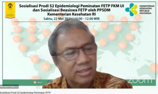 FKM UI Selenggarakan Sosialisasi Program Pascasarjana FETP dan Beasiswa PPSDM Kemenkes RI