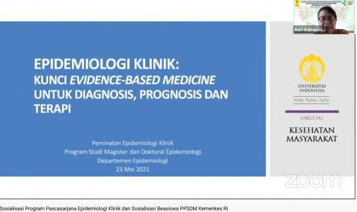 FKM UI Gelar Sosialisasi Program Pascasarjana Epidemiologi Klinik dan Beasiswa PPSDM Kemenkes RI