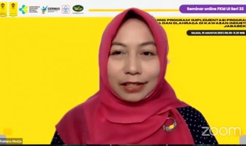 Seminar Online FKM UI Seri 32, Implementasi Program Kesehatan Kerja dan Olahraga di Kawasan Industri Jababeka