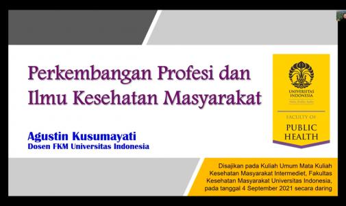 FKM UI Selenggarakan Kuliah Umum Kesmas Intermediet bagi Mahasiswa Baru Program Magister